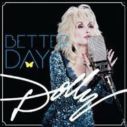 Dolly Parton, Better Day (LP)