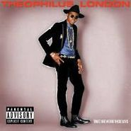 Theophilus London, Timez Are Weird These Days (LP)