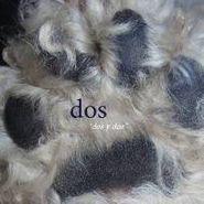 Dos, Dos Y Dos (CD)