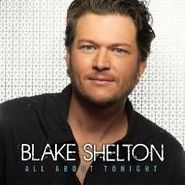 Blake Shelton, All About Tonight (CD)