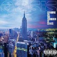 Oasis, Standing On The Shoulder Of Giants (LP)