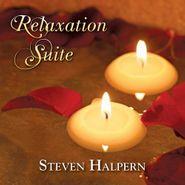 Steven Halpern, Relaxation Suite (CD)