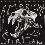 Dirty Sweet, American Spiritual (CD)