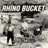 Rhino Bucket, Who's Got Mine (CD)