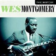 Wes Montgomery, Best Of Wes Montgomery (CD)