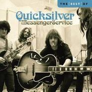 Quicksilver Messenger Service, The Best Of Quicksilver Messenger (CD)