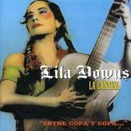"""Lila Downs, La Cantina """"Entre Copa Y Copa"""" (CD)"""