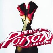Poison, The Best Of Poison: 20 Years Of Rock (CD)