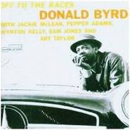 Donald Byrd, Off To The Races (CD)