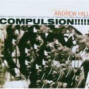 Andrew Hill, Compulsion (CD)
