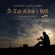 Terence Blanchard, Tale Of God's Will (CD)