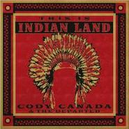 Cody Canada, This Is Indian Land (CD)