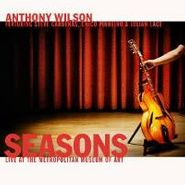 Anthony Wilson, Seasons-Live At The Metropolit (CD)