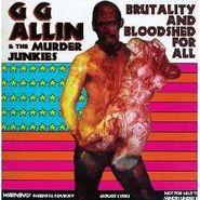 G.G. Allin, Brutality & Bloodshed (CD)