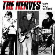 The Nerves, One Way Ticket (CD)