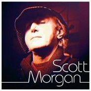 Scott Morgan, Scott Morgan (CD)