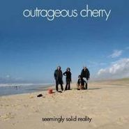 Outrageous Cherry, Seemingly Solid Reality (LP)