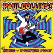 Paul Collins, King Of Power Pop! (LP)