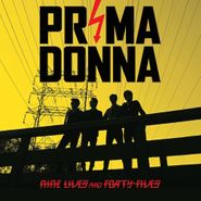 Prima Donna, Nine Lives And Forty Fives (CD)