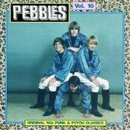 Various Artists, Pebbles Vol. 10 (CD)