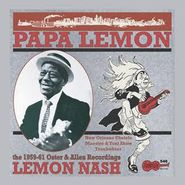 Lemon Nash, Papa Lemon-New Orleans Ukulele Maestro & Tent Show Troubadour: The 1959-61 Oster & Allen Recordings (LP)