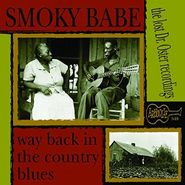 Smoky Babe, Way Back In The Country Blues: The Lost Dr. Oster Recordings (LP)