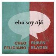 Cheo Feliciano, Eba Say Ajá (CD)