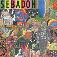 Sebadoh, Smash Your Head On The Punk Rock (CD)
