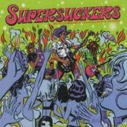 The Supersuckers, How the Supersuckers Became the Greatest Rock and Roll Band in the World (CD)