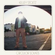 Kelley Stoltz, Circular Sounds