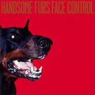 Handsome Furs, Face Control (CD)
