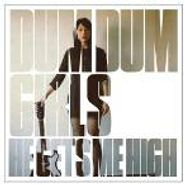 Dum Dum Girls, He Gets Me High (CD)