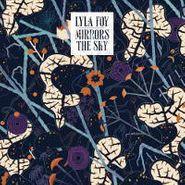 Lyla Foy, Mirrors The Sky (LP)