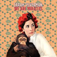 Sarah Silverman, We Are Miracles (LP)