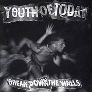 Youth of Today, Break Down The Walls (CD)