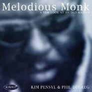 Kim Pensyl, Melodious Monk (CD)