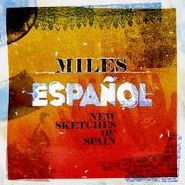 Various Artists, Miles Espanol: New Sketches Of Spain (CD)