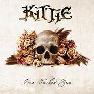 Kittie, I've Failed You (CD)