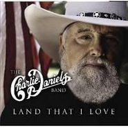 The Charlie Daniels Band, Land That I Love (CD)