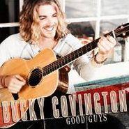 Bucky Covington, Good Guys (CD)