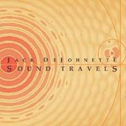 Jack DeJohnette, Sound Travels (CD)