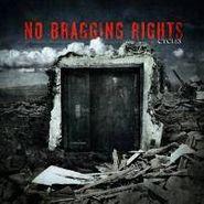 No Bragging Rights, Cycles
