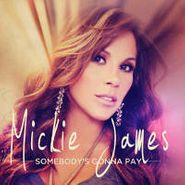 Mickie James, Somebody's Gonna Pay (CD)