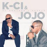 K-Ci & JoJo, My Brother's Keeper (CD)