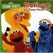Sesame Street, Platinum All Time Favorites (CD)
