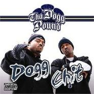 Tha Dogg Pound, Dogg Chit (CD)
