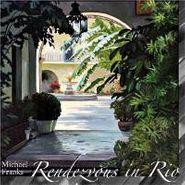 Michael Franks, Rendezvous In Rio (CD)