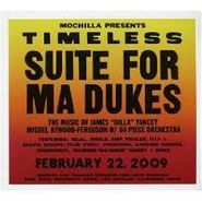 "Various Artists, Mochilla Presents Timeless : Suite For Ma Dukes (The Music Of James ""Dilla"" Yancey) (CD)"