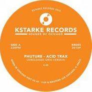"""Phuture, Acid Trax (Unreleased Orig Version) (12"""")"""