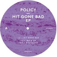 """Policy, Hit Gone Bad (12"""")"""